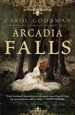 Arcadia Falls By Goodman, Carol